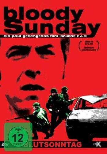 Bloody Sunday � Blutsonntag